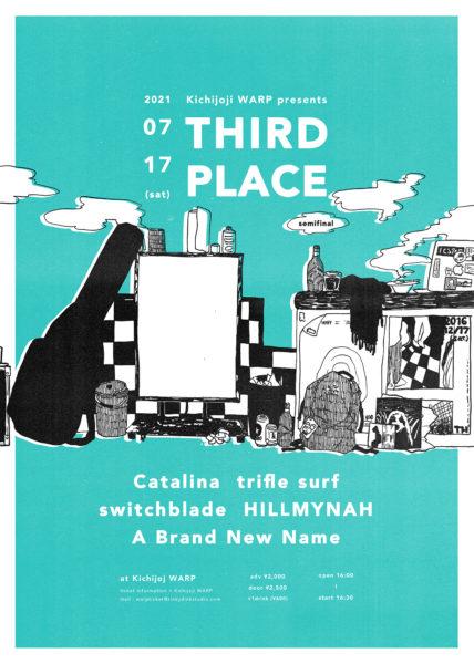 吉祥寺WARP presents 「 THIRD PLACE -semifinal- 」