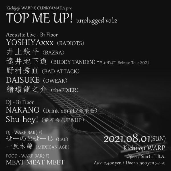 WARP x CLINKYAMADA presents 「TOP ME UP! Unplugged vol.2」