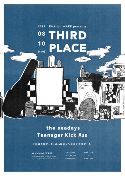 吉祥寺WARP presents 「 THIIRD PLACE -final- 」
