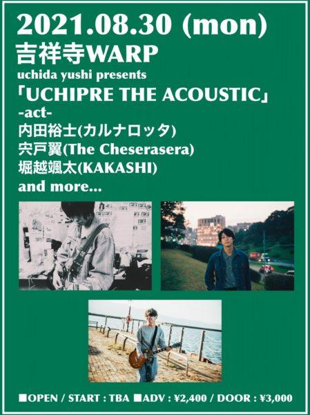 uchida yushi presents 「UCHIPRE THE ACOUSTIC」