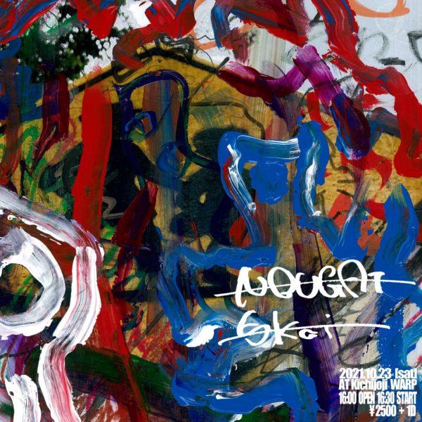 NOUGAT × 5kai 2MAN LIVE - ライブハウス吉祥寺ワープ / LIVE HOUSE KICHIJOJI WARP
