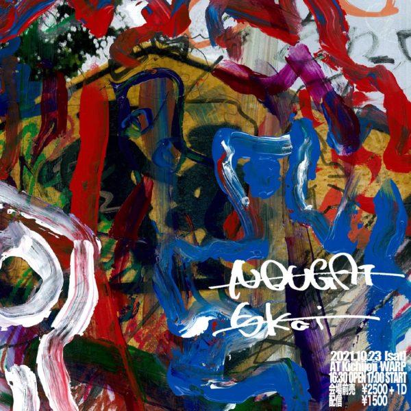 「 NOUGAT × 5kai 2MAN LIVE 」 - ライブハウス吉祥寺ワープ / LIVE HOUSE KICHIJOJI WARP